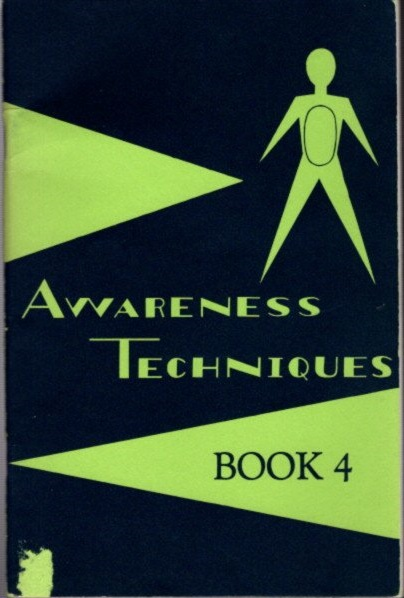 AWARENESS TECHNIQUES: BOOK 4. William and Diane Swygard.