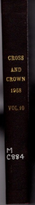 CROSS AND CROWN, VOLUME 10, 1958; A Thomistic Quarterly of Spiritual Theology. John Leonard Callahan.
