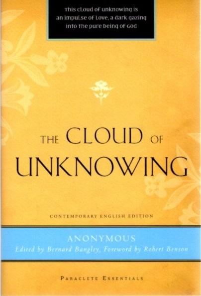 THE CLOUD OF UNKNOWING. Bernard Bangley.
