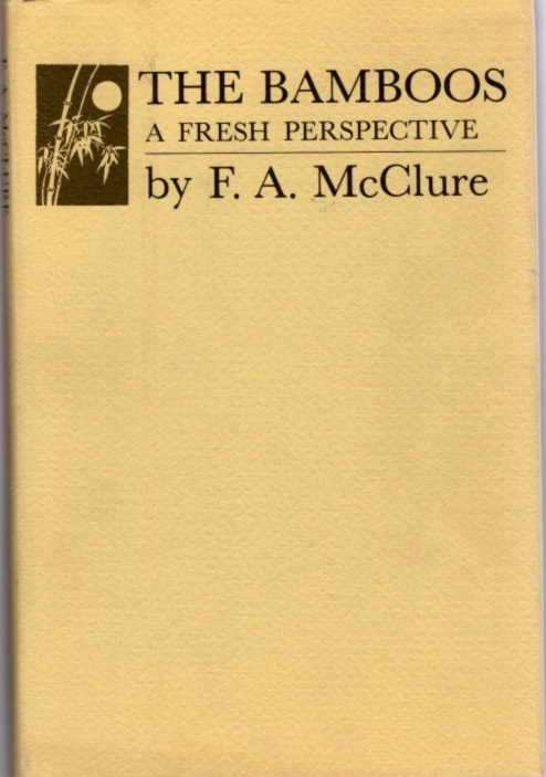 THE BAMBOOS; A Fresh Perspective. F. A. McClure.