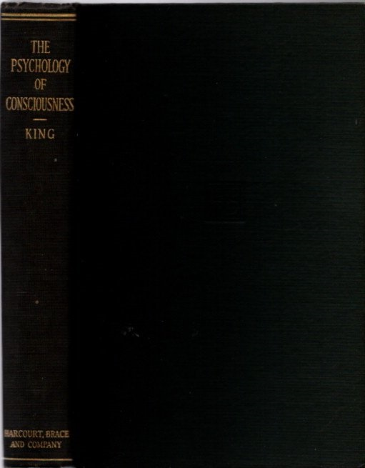 THE PSYCHOLOGY OF CONSCIOUSNESS. C. Daly King.