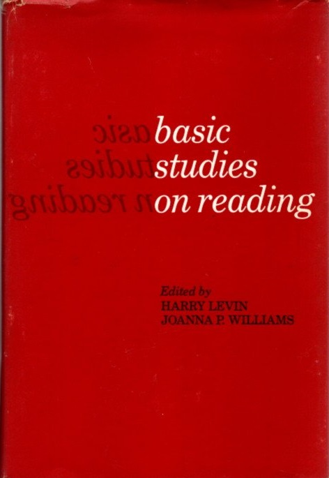 BASIC STUDIES IN READING. Harry Levin, Joanna P. Willaims.