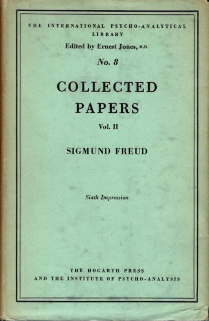 COLLECTED PAPERS; Volume II. Sigmund Freud.