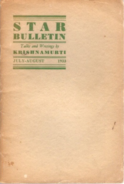 STAR BULLETIN: NO. 4, JULY-AUGUST 1933. J. Krishnamurti.