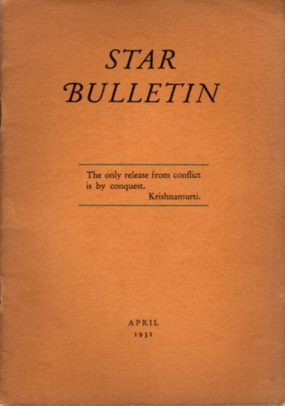 STAR BULLETIN: NO. 4, APRIL, 1931. J. Krishnamurti.