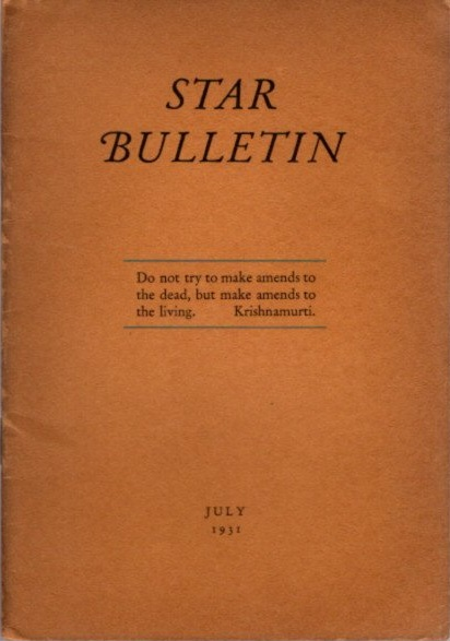 STAR BULLETIN: NO. 7, JULY, 1931. J. Krishnamurti.