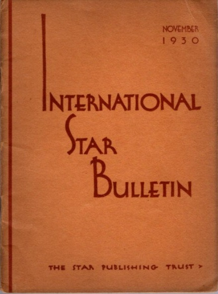 INTERNATIONAL STAR BULLETIN: NO. 11, NOVEMBER, 1930. J. Krishnamurti.