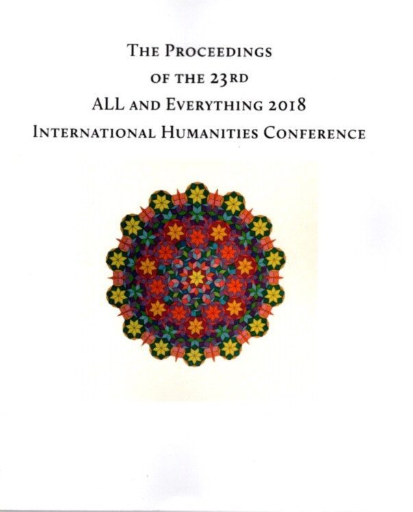 THE PROCEEDINGS OF THE 23RD INTERNATIONAL HUMANITIES CONFERENCE, ALL & EVERYTHING 2018.