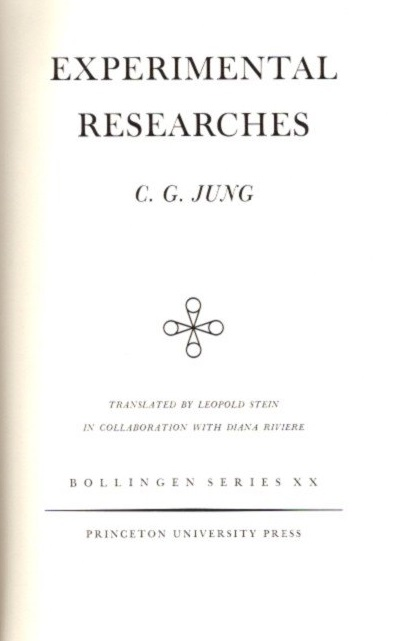 EXPERIMENTAL RESEARCHES; The Collected Works of C.G. Jung: Volume 2. C. G. Jung.