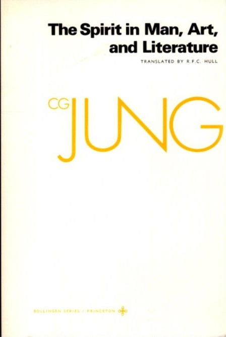 SPIRIT IN MAN, ART, AND LITERATURE; The Collected Works of C.G. Jung: Volume 15. C. G. Jung.