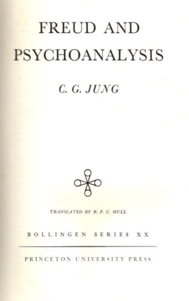 FREUD AND PSYCHOANALYSIS; The Collected Works of C.G. Jung: Volume 4. C. G. Jung.