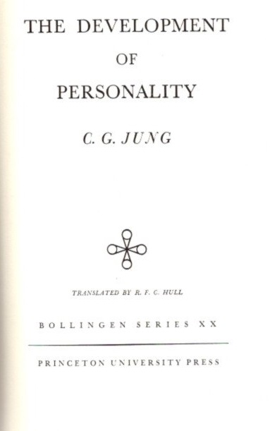 THE DEVELOPMENT OF PERSONALITY; The Collected Works of C.G. Jung: Volume 17. C. G. Jung.