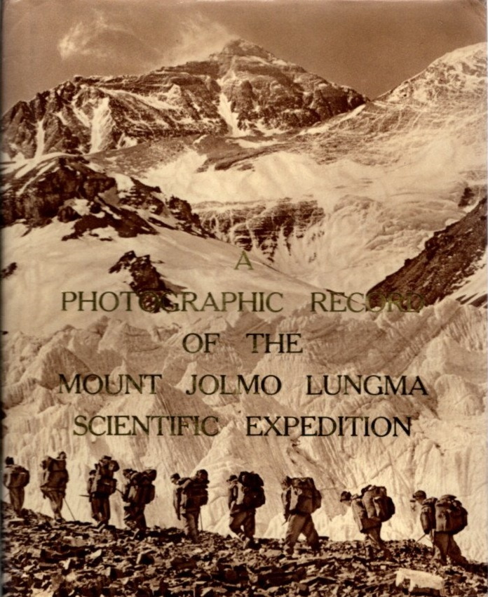 A PHOTOGRAPHIC RECORD OF THE MOUNT JOLMO LUNGMA SCIENTIFIC EXPEDITION (1966-1968).