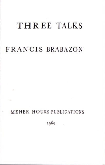 THREE TALKS. Francis Brabazon.