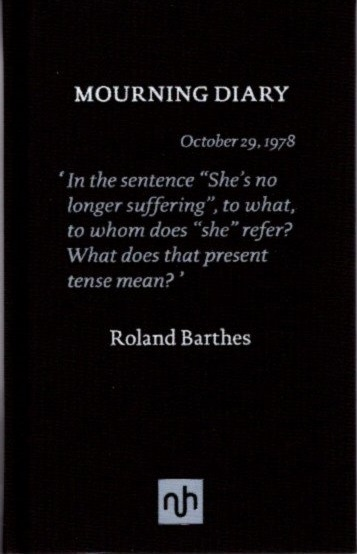 MOURNING DIARY. Roland Barthes.