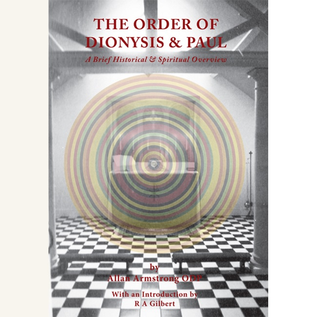THE ORDER OF DIONYSIS & PAUL. Allan Armstrong.