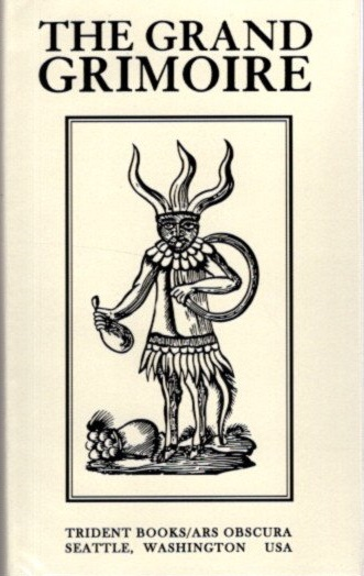 THE GRAND GRIMOIRE; A Practical Manual of Diabolic Evocation and Black Magic. Solomon, Gretchen Ruby.