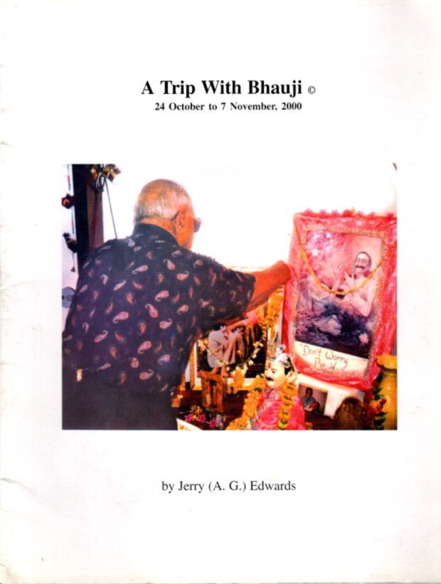 A TRIP WITH BHAUJI; 24 October to 7 November, 2000. Jerry Edwards.