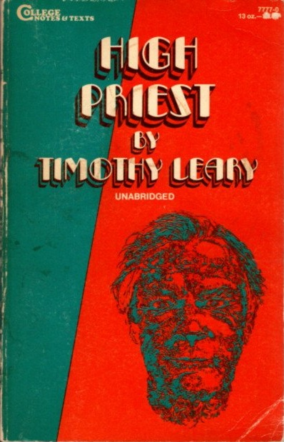 HIGH PRIEST. Timothy Leary.