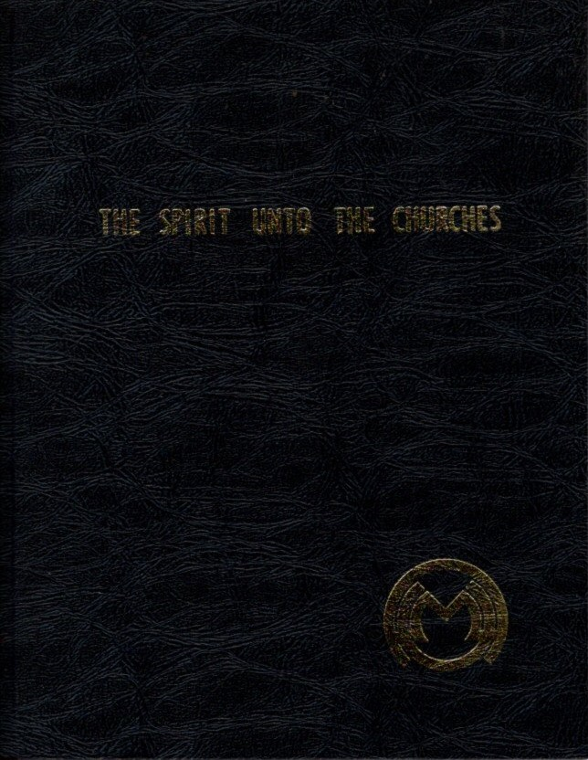 THE SPIRIT UNTO THE CHURCHES; An Understanding of Man's Existence in the Body through Knowledge of the Seven Glandular Centers from the Psychic Readings of Ray Stanford. Ray Stanford.