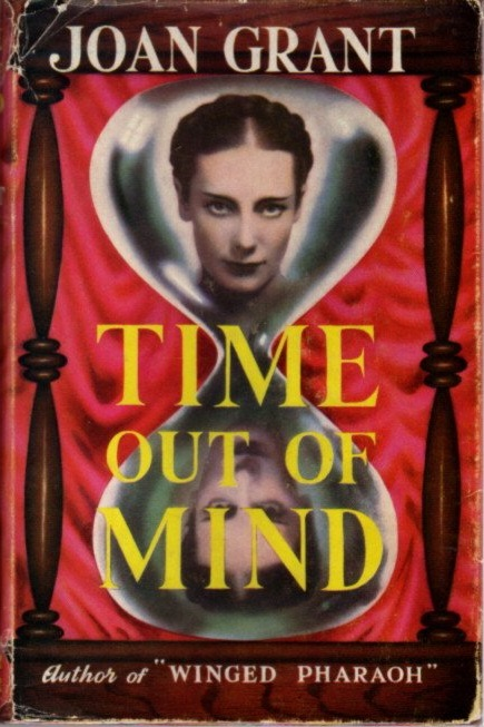 TIME OUT OF MIND. Joan Grant.