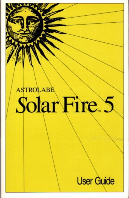 ASTROLABE SOLAR FIRE 5; User Guide. Astrolabe.