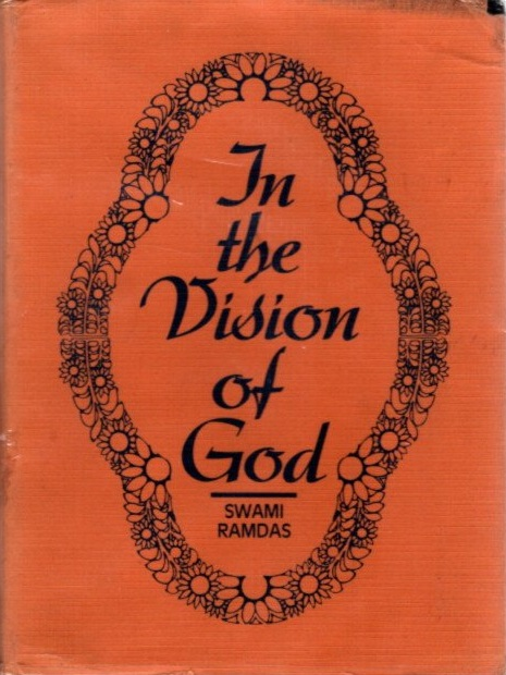 IN THE VISION OF GOD. Swami Ramdas.