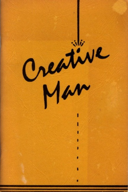 CREATIVE MAN; A View of the Arts From the Edgar Cayce Readings. Mary Ellen Carter.