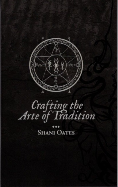 CRAFTING THE ARTE OF TRADITION. Shani Oates.