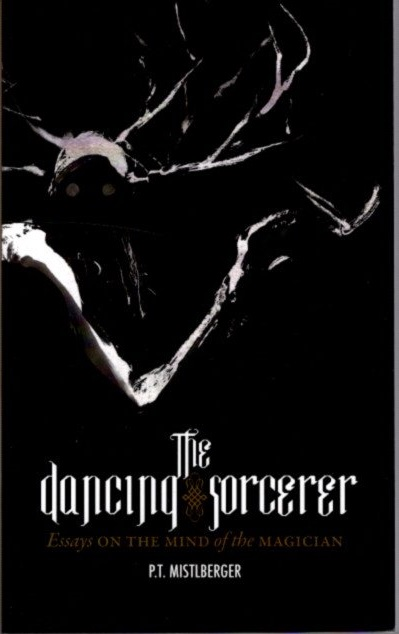 THE DANCING SORCERER. Mistlberger. P. T.