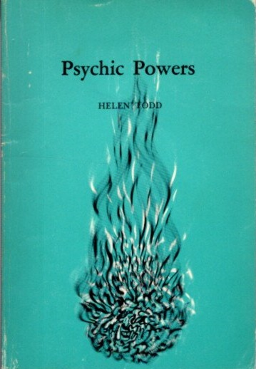 PSYCHIC POWERS. Helen Todd.
