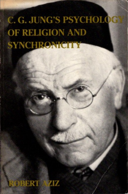 C. G. JUNG'S PSYCHOLOGY OF RELIGION AND SYNCHRONICITY. Robert Aziz.