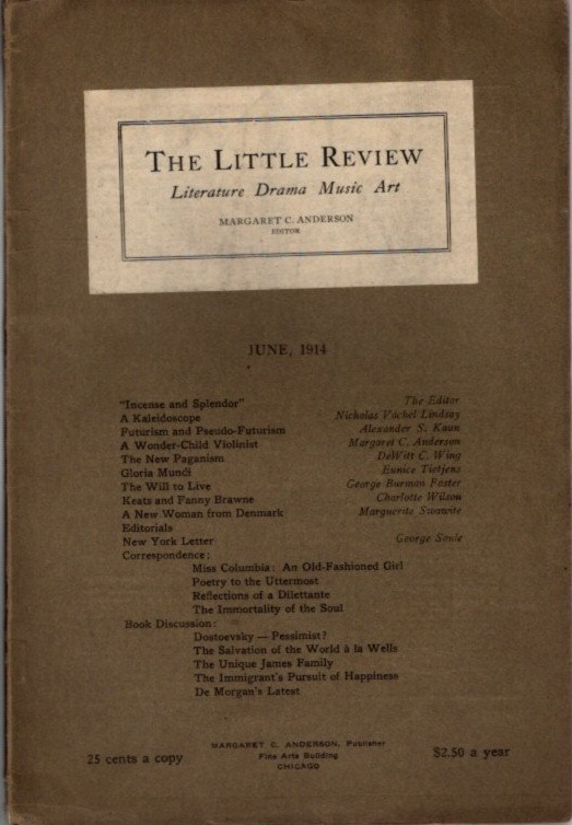 THE LITTLE REVIEW, VOL. I, NO. 4, JUNE, 1914. Margaret Anderson.