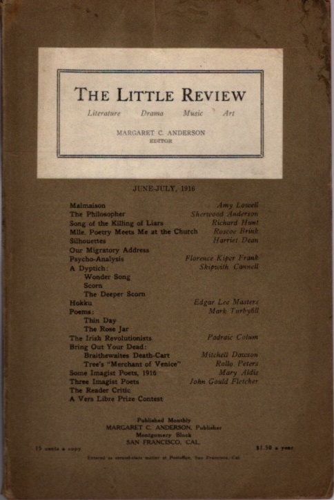 THE LITTLE REVIEW, VOL. III, NO. 4, JUNE-JULY, 1916. Margaret Anderson.