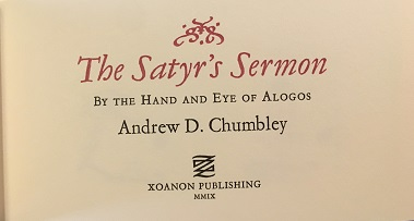 THE SATYR'S SERMON; By the Hand and Eye of Alogos. Andrew Chumbley.