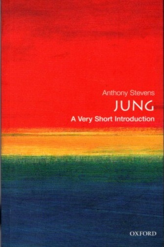 JUNG; A Very Short Introduction. Anthony Stevens.