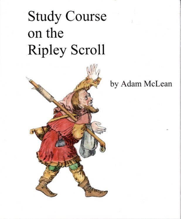 STUDY COURSE ON THE RIPLEY SCROLL. Adam McLean.
