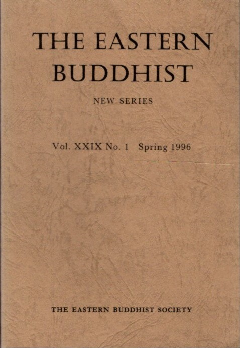 THE EASTERN BUDDHIST: NEW SERIES, VOL. XXIX, NO. 1, NEW SERIES. Eastern Buddhist Society.