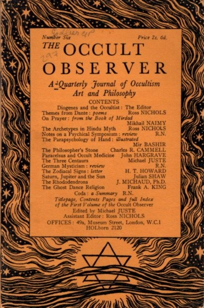 THE OCCULT OBSERVER: VOLUME ONE, NUMBER SIX: A Quarterly Journal of Occultism, Art and Philosophy. Michael Juste.