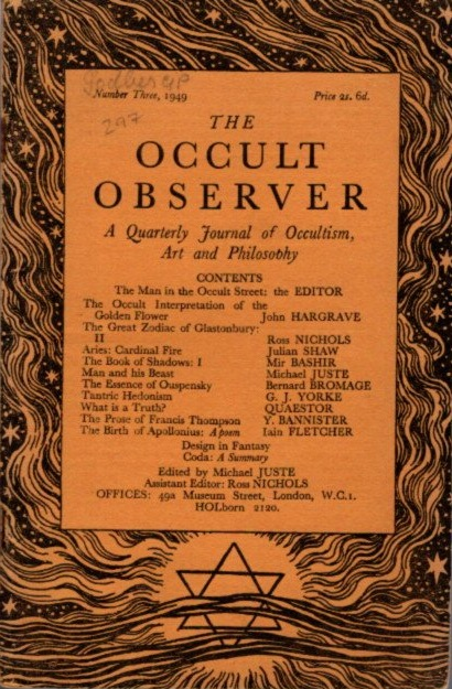 THE OCCULT OBSERVER: VOLUME ONE, NUMBER THREE: A Quarterly Journal of Occultism, Art and Philosophy. Michael Juste.