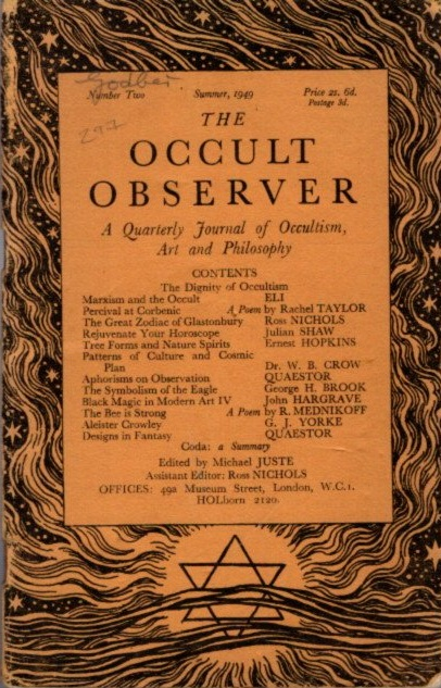 THE OCCULT OBSERVER: VOLUME ONE, NUMBER TWO: A Quarterly Journal of Occultism, Art and Philosophy. Michael Juste.