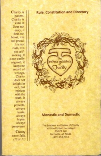 RULE, CONSTITUTION AND DIRECTORY: MONASTIC AND DOMESTIC. Brothers, Sisters of Charity.