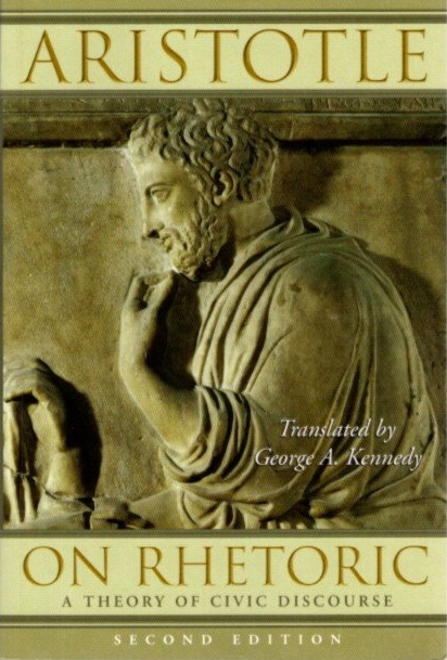 ON RHETORIC: A Theory of Civic Discourse. Aristotle, George A. Kennedy.