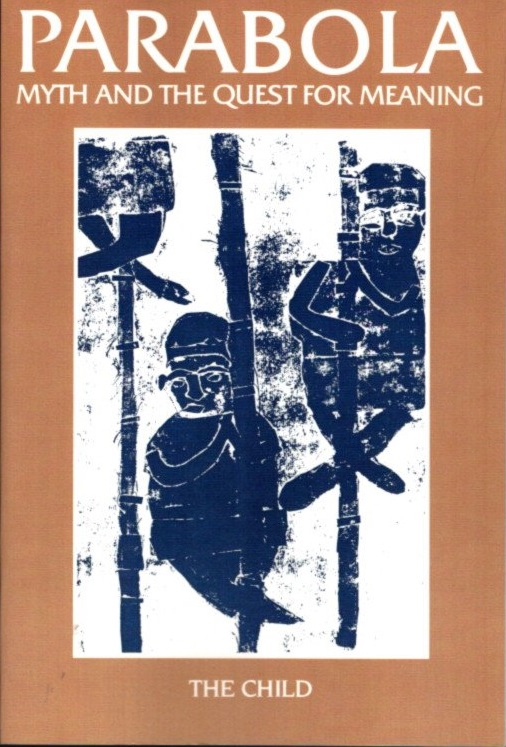 THE CHILD: PARABOLA, VOL IV, NO 3, AUGUST, 1979. Lobsang Lhalungpa, Frederick Frabck, P L. Travers, Roger Lipsey, Don Talayesva, Nicholas Weiss, Richard Lewis, D M. Dooling.