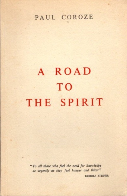A ROAD TO THE SPIRIT. Paul Corzone.