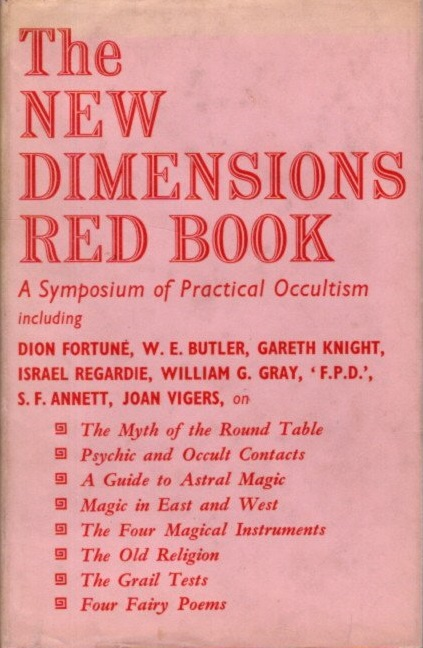 THE NEW DIMENSIONS RED BOOK: A Symposium of Practical Aspects of the Western Mystery Tradition. Basil Wilby.