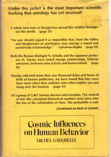 COSMIC INFLUENCES ON HUMAN BEHAVIOR. Michel Gauqueilin.