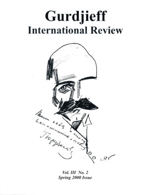 PUPILS OF GURDJIEFF: GIR VOL III, #2, SPRING 2000.; Gurdjieff International Review