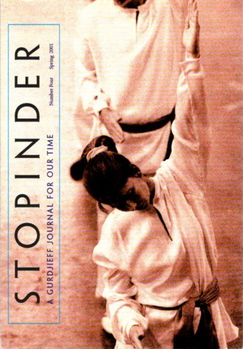 STOPINDER, NO 4, SPRING 2001.; A Gurdjieff Journal for Our Time. David Kherdian.