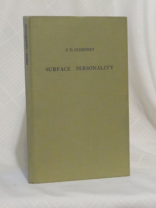SURFACE PERSONALITY: A STUDY OF IMAGINARY MAN. P. D. Ouspensky.